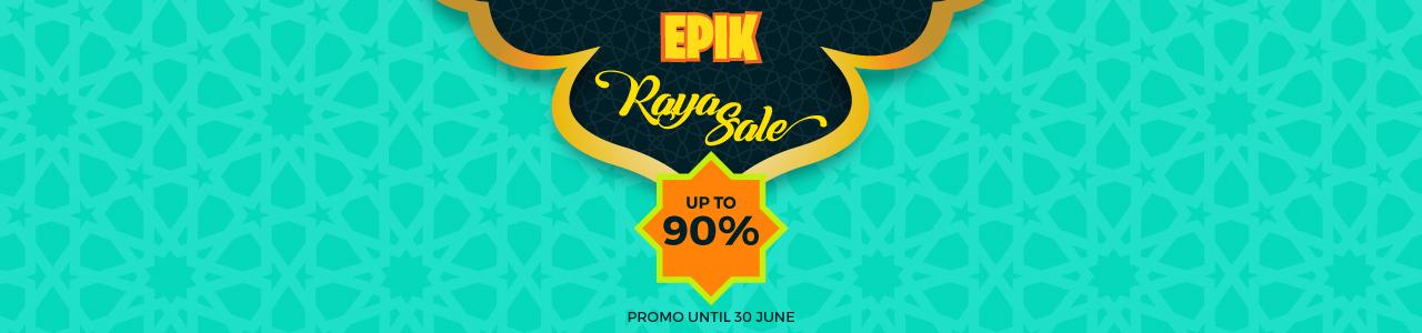 EPIK Raya Sale
