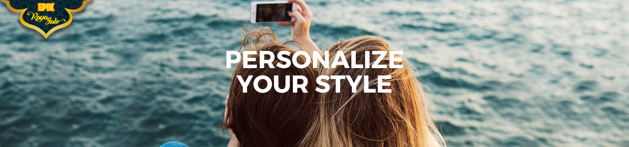 EPIK Raya | Personalize Your Style