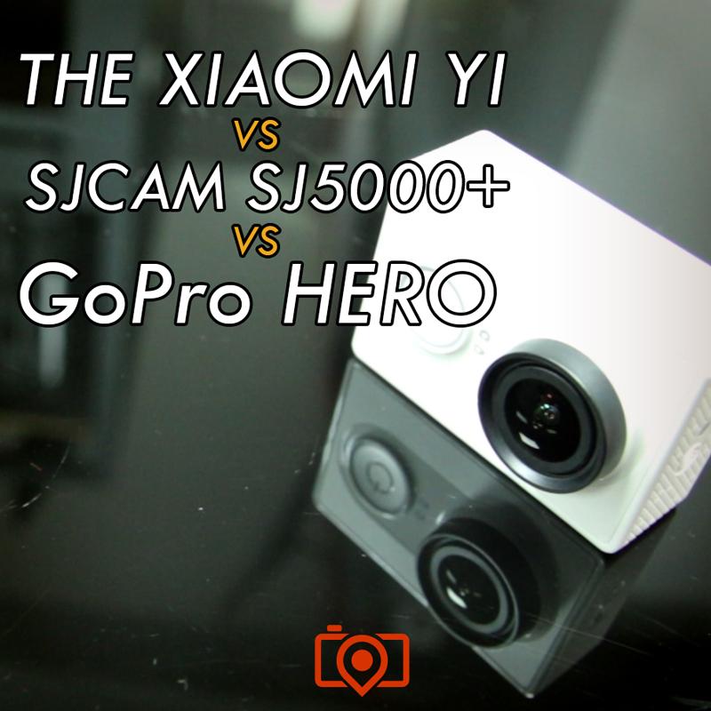 Xiaomi Yi Versus SJCAM SJ5000+ Versus GoPro HERO