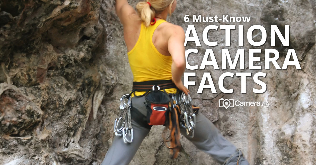 6 Must-Know Action Camera Facts before Buying One